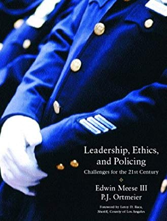 Leadership, Ethics and Policing: Challenges for the 21st Century Cover