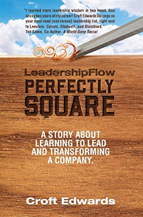 LeadershipFlow Perfectly Square: Story About Learning to Lead and Transforming a Company Cover