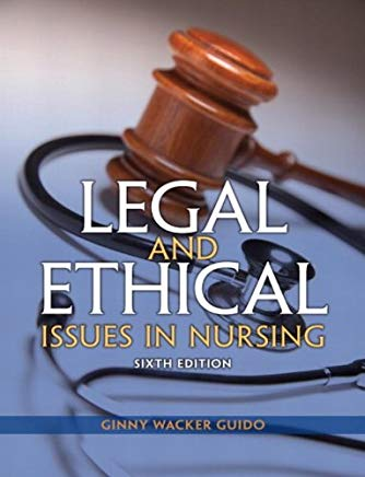Legal and Ethical Issues in Nursing (6th Edition) (Legal Issues in Nursing ( Guido)) Cover