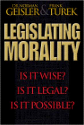 Legislating Morality: Is it Wise? Is it Legal? Is it Possible? Cover