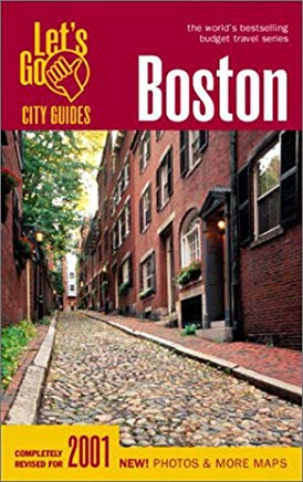 Let's Go 2001: Boston: The World's Bestselling Budget Travel Series Cover