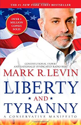 Liberty and Tyranny: A Conservative Manifesto Cover