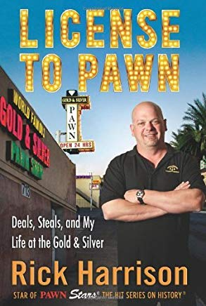 License to Pawn by Rick Harrison (30-Jun-2011) Hardcover Cover