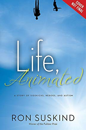 Life, Animated: A Story of Sidekicks, Heroes, and Autism (ABC) Cover