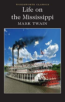 Life on the Mississippi (Wordsworth Classics) Cover