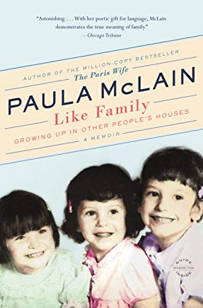 Like Family: Growing Up in Other People's Houses, a Memoir Cover