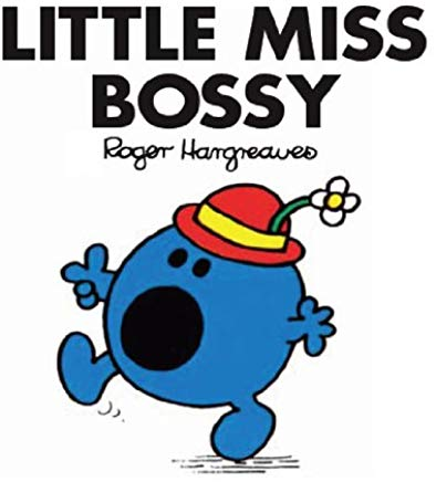 Little Miss Bossy (Mr. Men and Little Miss Book 1) Cover