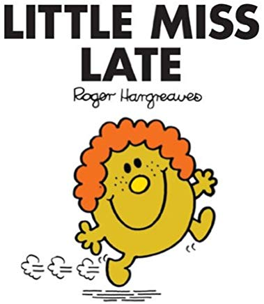 Little Miss Late (Mr. Men and Little Miss Book 15) Cover