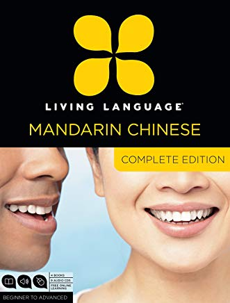 Living Language Mandarin Chinese, Complete Edition: Beginner through advanced course, including 3 coursebooks, 9 audio CDs, Chinese character guide, and free online learning Cover