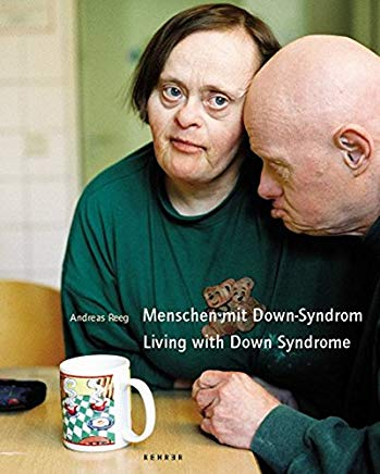 Living with Down Syndrome: Photographs by Andreas Reeg (German Edition) Cover