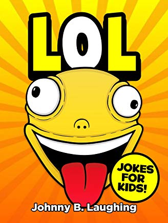 LOL: Funny Jokes and Riddles for Kids (Laugh Out Loud Book 1) Cover