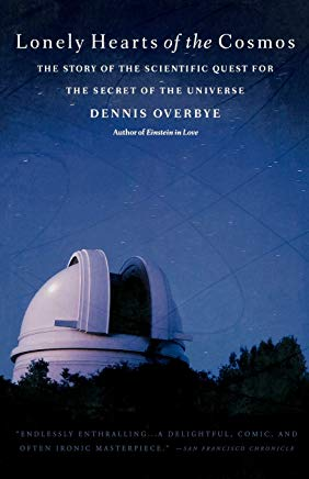 Lonely Hearts of the Cosmos: The Story of the Scientific Quest for the Secret of the Universe Cover