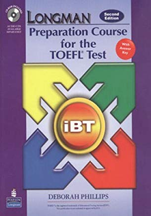 Longman Preparation Course for the TOEFL Test: iBT Student Book with CD-ROM and Answer Key (Audio CDs required) (2nd Edition) Cover