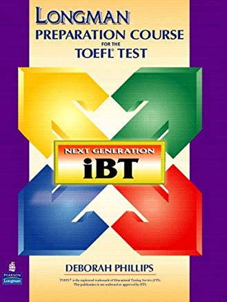 Longman Preparation Course for the TOEFL(R) Test: Next Generation (iBT) with CD-ROM without Answer Key Cover
