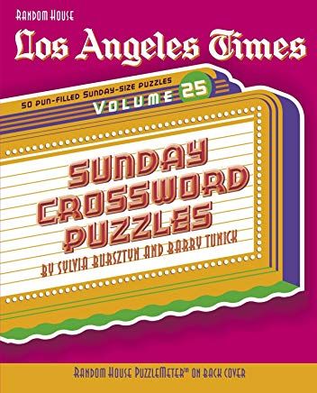 Los Angeles Times Sunday Crossword Puzzles, Volume 25 (The Los Angeles Times) Cover