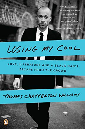 Losing My Cool: Love, Literature, and a Black Man's Escape from the Crowd Cover