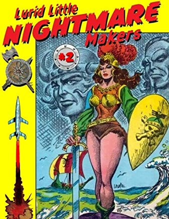 Lurid Little Nightmare Makers: Volume Two: Comics from the Golden Age Cover