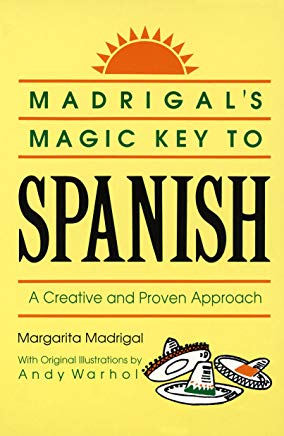 Madrigal's Magic Key to Spanish: A Creative and Proven Approach Cover