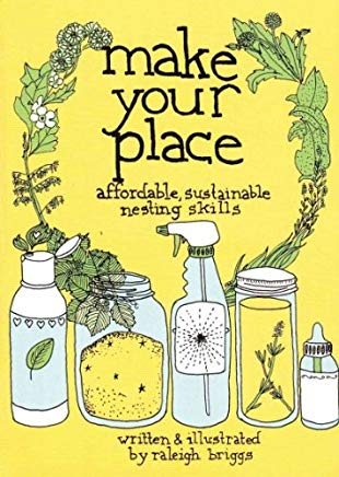 Make Your Place: Affordable & Sustainable Nesting Skills Cover