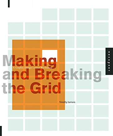 Making and Breaking the Grid: A Graphic Design Layout Workshop Cover