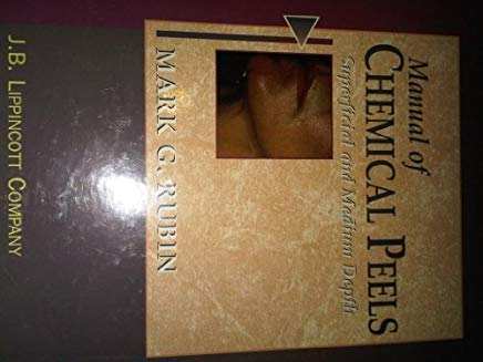 Manual of Chemical Peels: Superficial and Medium Depth Cover