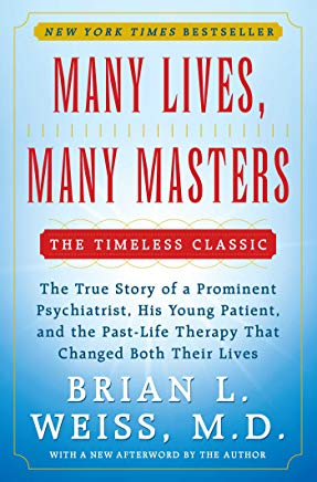 Many Lives, Many Masters: The True Story of a Prominent Psychiatrist, His Yo Cover
