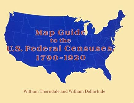 Map Guide to the U.S. Federal Censuses, 1790-1920 Cover