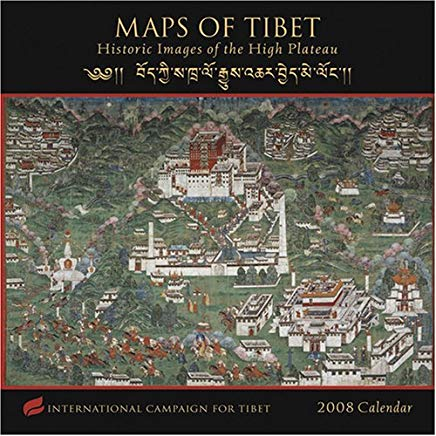 Maps of Tibet 2008 Calendar: Historic Images of the High Plateau Cover