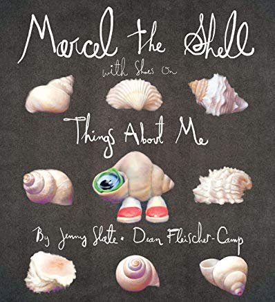 Marcel the Shell with Shoes On: Things About Me Cover