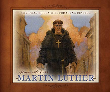 Martin Luther - Christian Biographies for Young Readers Cover