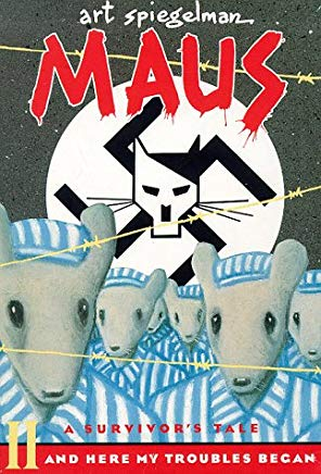 Maus II, A Survivor's Tale: And Here My Troubles Began Cover