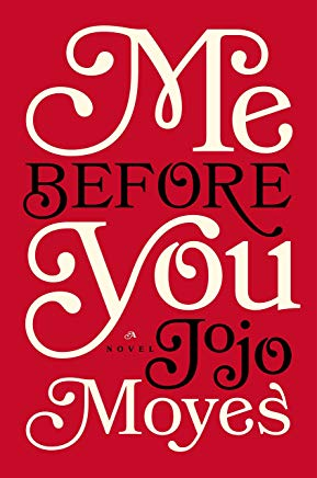 Me Before You: A Novel (Me Before You Trilogy) Cover