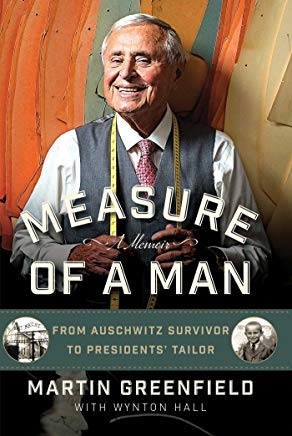 Measure of a Man: From Auschwitz Survivor to Presidents' Tailor Cover
