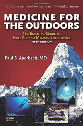 Medicine for the Outdoors: The Essential Guide to First Aid and Medical Emergency, 5th Edition Cover