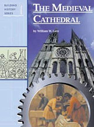 Medieval Cathedral (Building History Series) Cover