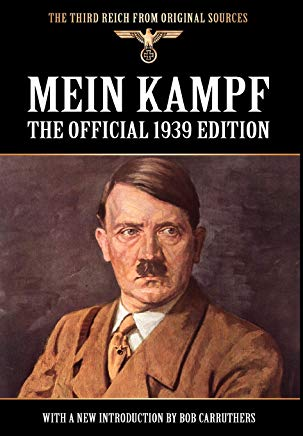 Mein Kampf - The Official 1939 Edition (Third Reich from Original Sources) Cover