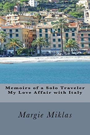 Memoirs of a Solo Traveler - My Love Affair with Italy Cover