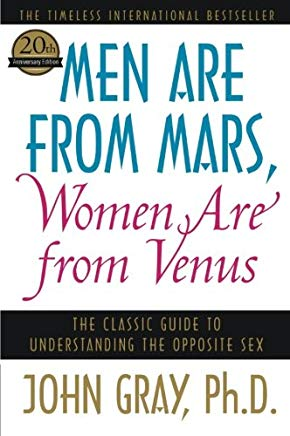 Men Are from Mars, Women Are from Venus: The Classic Guide to Understanding the Opposite Sex Cover