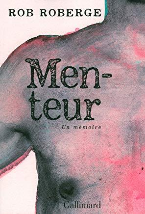 Menteur : Un mémoire Cover