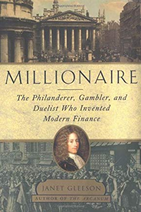 Millionaire : The Philanderer, Gambler, and Duelist Who Invented Modern Finance Cover