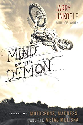 Mind of the Demon: A Memoir of Motocross, Madness, and the Metal Mulisha Cover