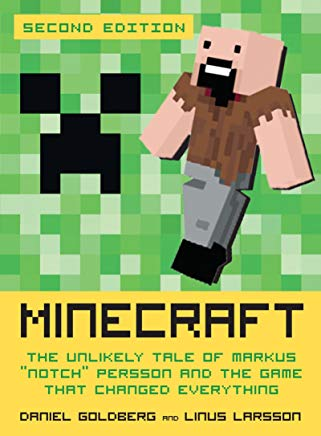 Minecraft, Second Edition: The Unlikely Tale of Markus
