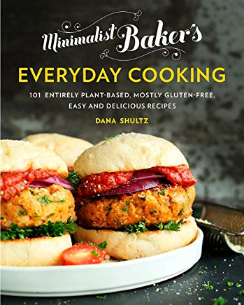 Minimalist Baker's Everyday Cooking: 101 Entirely Plant-based, Mostly Gluten-Free, Easy and Delicious Recipes Cover