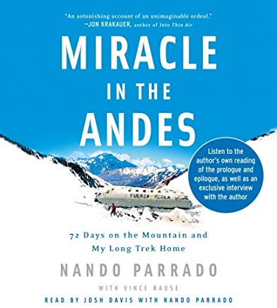 Miracle in the Andes: 72 Days on the Mountain and My Long Trek Home Cover