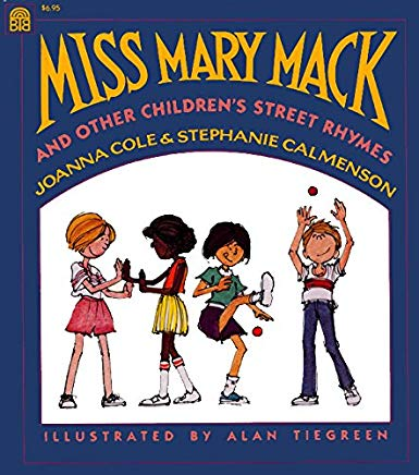 Miss Mary Mack and Other Children's Street Rhymes Cover