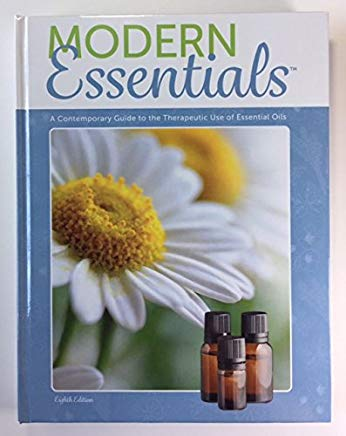 Modern Essentials: A Contemporary Guide to the Therapeutic Use of Essential Oils (8th Edition) Cover