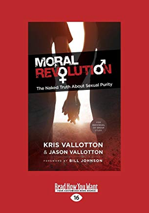 Moral Revolution: The Naked Truth About Sexual Purity Cover