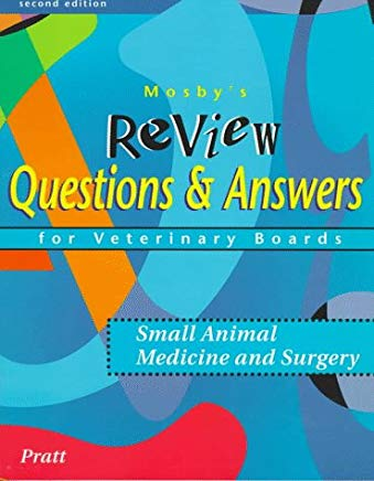 Mosby's Review Questions & Answers For Veterinary Boards: Small Animal Medicine & Surgery Cover