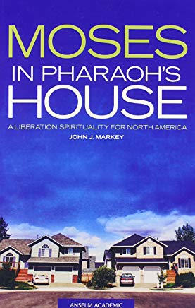 Moses in Pharaoh's House: A Liberation Spirituality for North America Cover