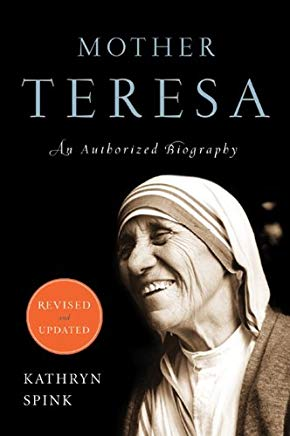 Mother Teresa (Revised Edition): An Authorized Biography Cover